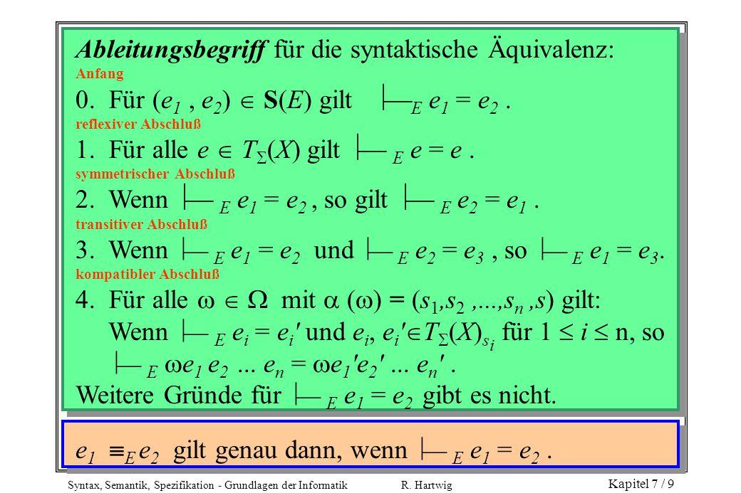 Ableitungsbegriff für die syntaktische Äquivalenz: