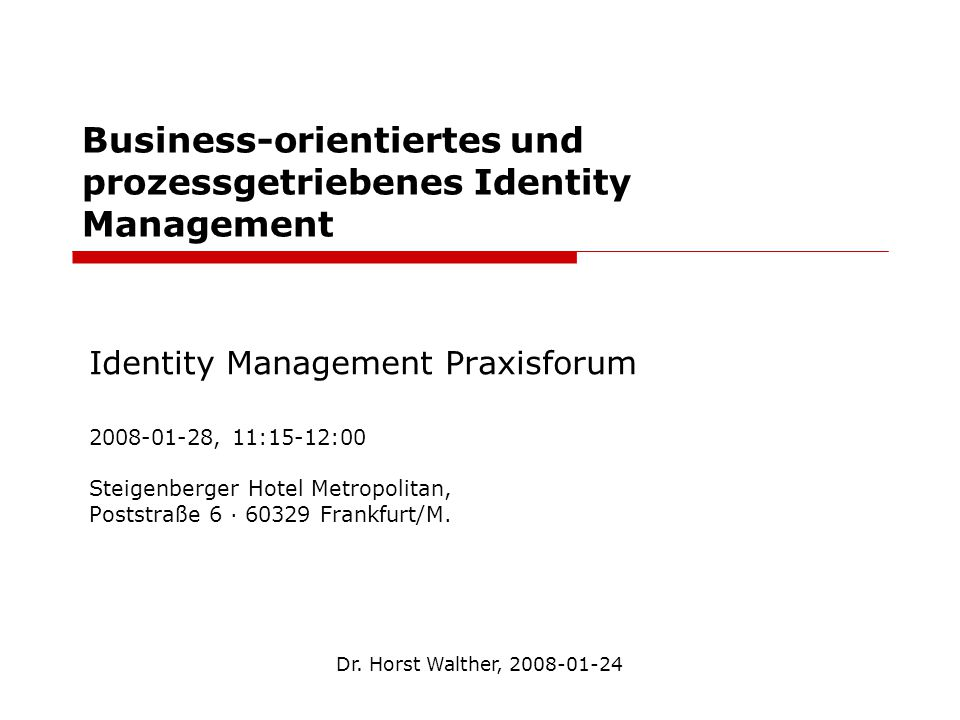 Business-orientiertes und prozessgetriebenes Identity Management