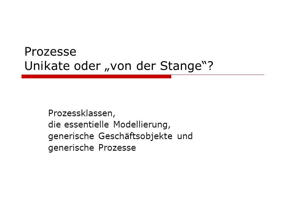 """Prozesse Unikate oder """"von der Stange"""