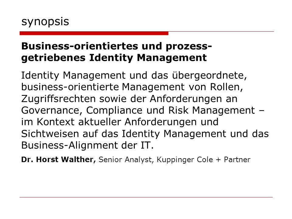 synopsis Business-orientiertes und prozess-getriebenes Identity Management.