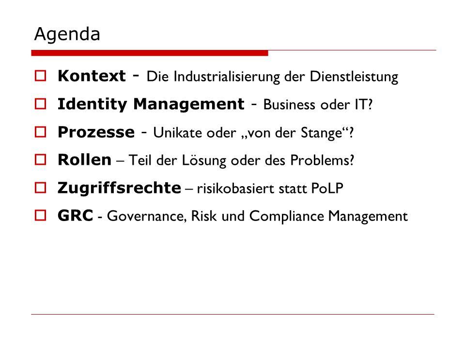 Agenda Kontext - Die Industrialisierung der Dienstleistung