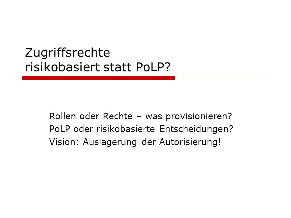 Zugriffsrechte risikobasiert statt PoLP