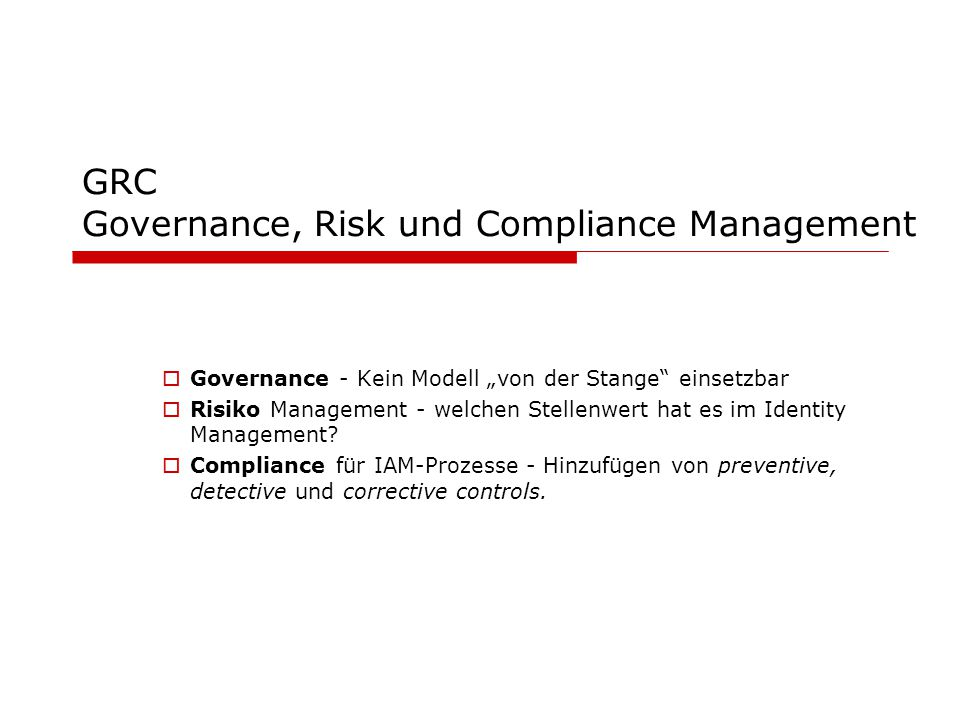 GRC Governance, Risk und Compliance Management