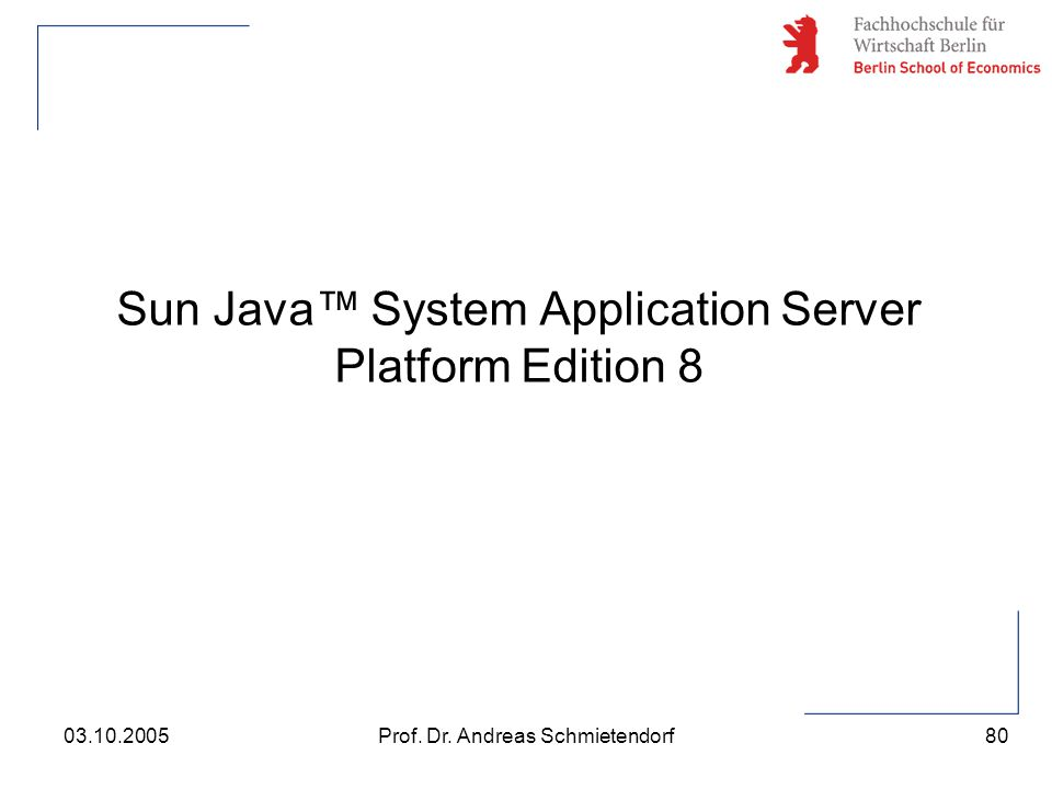 Sun Java™ System Application Server Platform Edition 8
