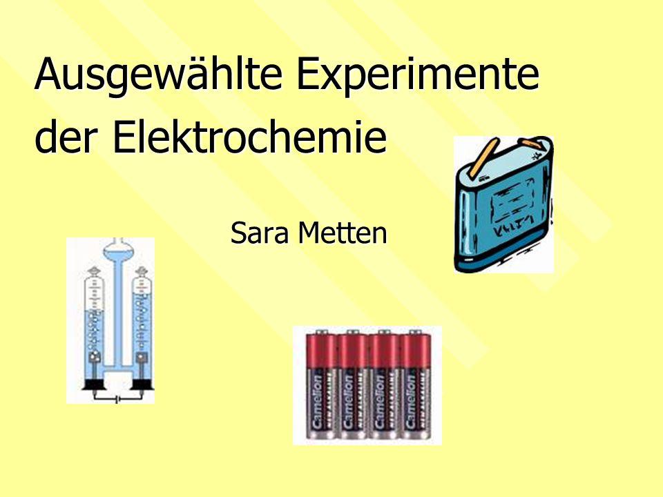 Ausgewählte Experimente der Elektrochemie