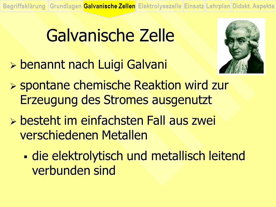 Galvanische Zelle benannt nach Luigi Galvani