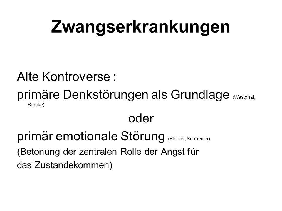 Zwangserkrankungen Alte Kontroverse :