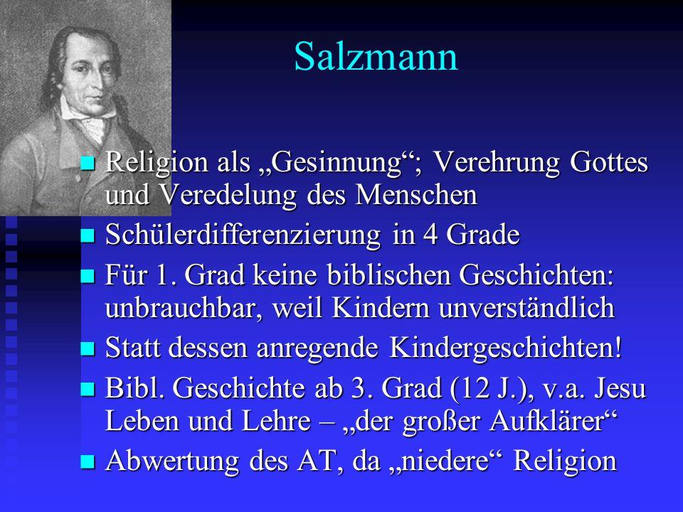 """Salzmann Religion als """"Gesinnung ; Verehrung Gottes und Veredelung des Menschen. Schülerdifferenzierung in 4 Grade."""
