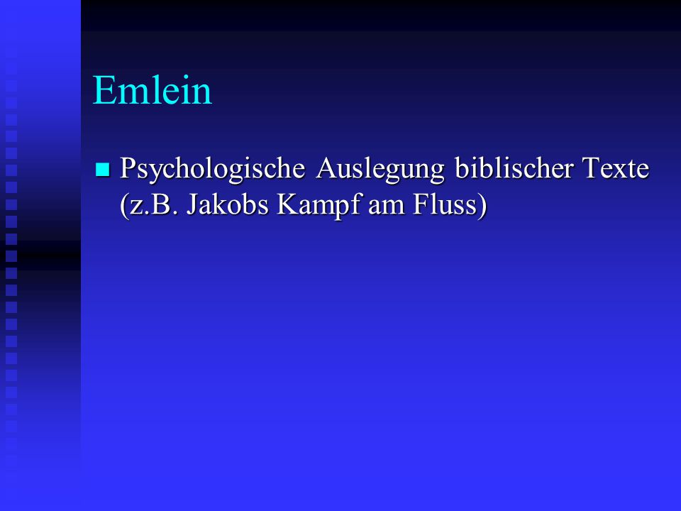 Emlein Psychologische Auslegung biblischer Texte (z.B. Jakobs Kampf am Fluss)