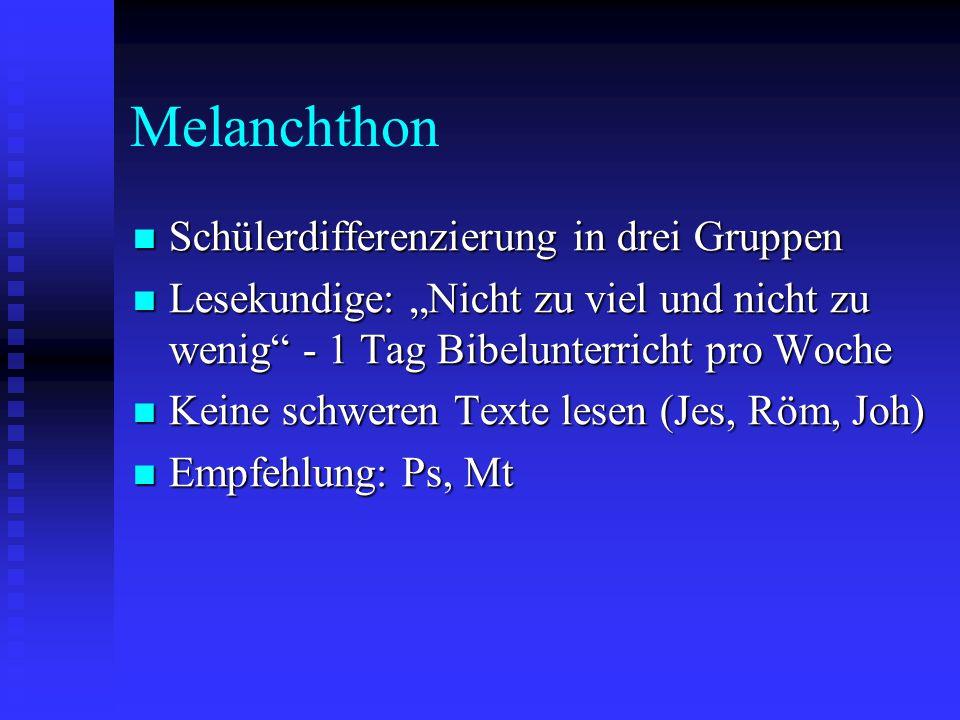 Melanchthon Schülerdifferenzierung in drei Gruppen