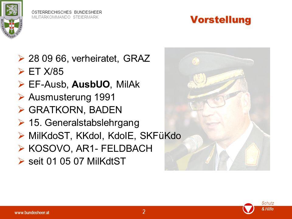 Vorstellung 28 09 66, verheiratet, GRAZ. ET X/85. EF-Ausb, AusbUO, MilAk. Ausmusterung 1991. GRATKORN, BADEN.