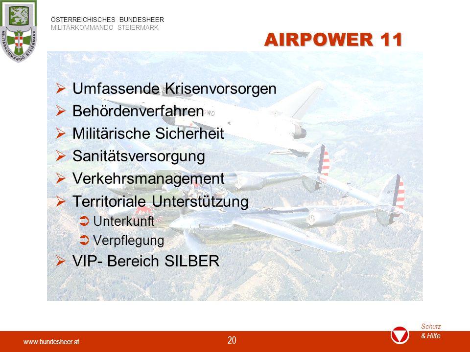 AIRPOWER 11 Umfassende Krisenvorsorgen Behördenverfahren
