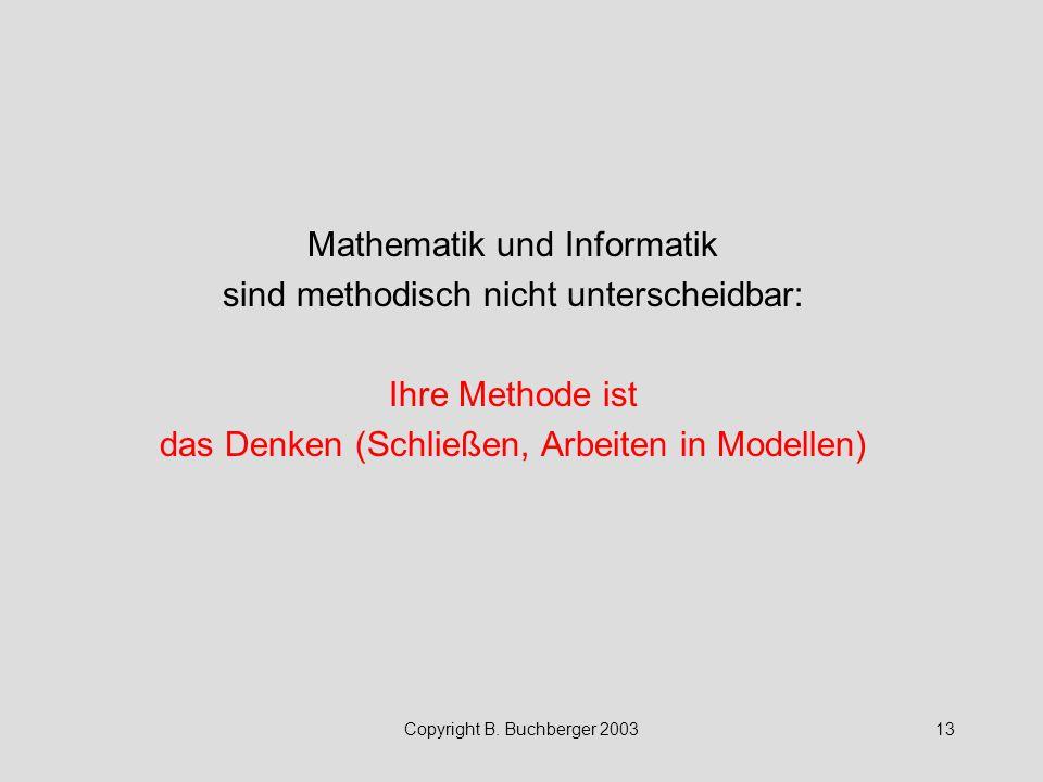 Mathematik und Informatik sind methodisch nicht unterscheidbar: