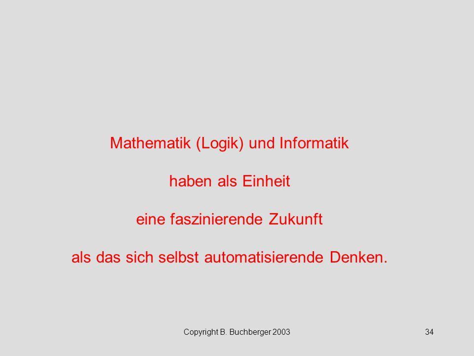 Mathematik (Logik) und Informatik haben als Einheit