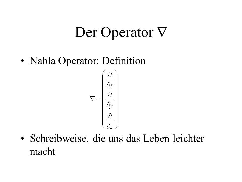 Der Operator  Nabla Operator: Definition