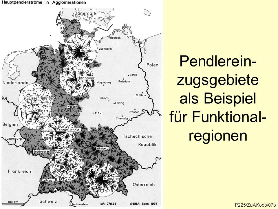Pendlerein-zugsgebiete als Beispiel für Funktional-regionen