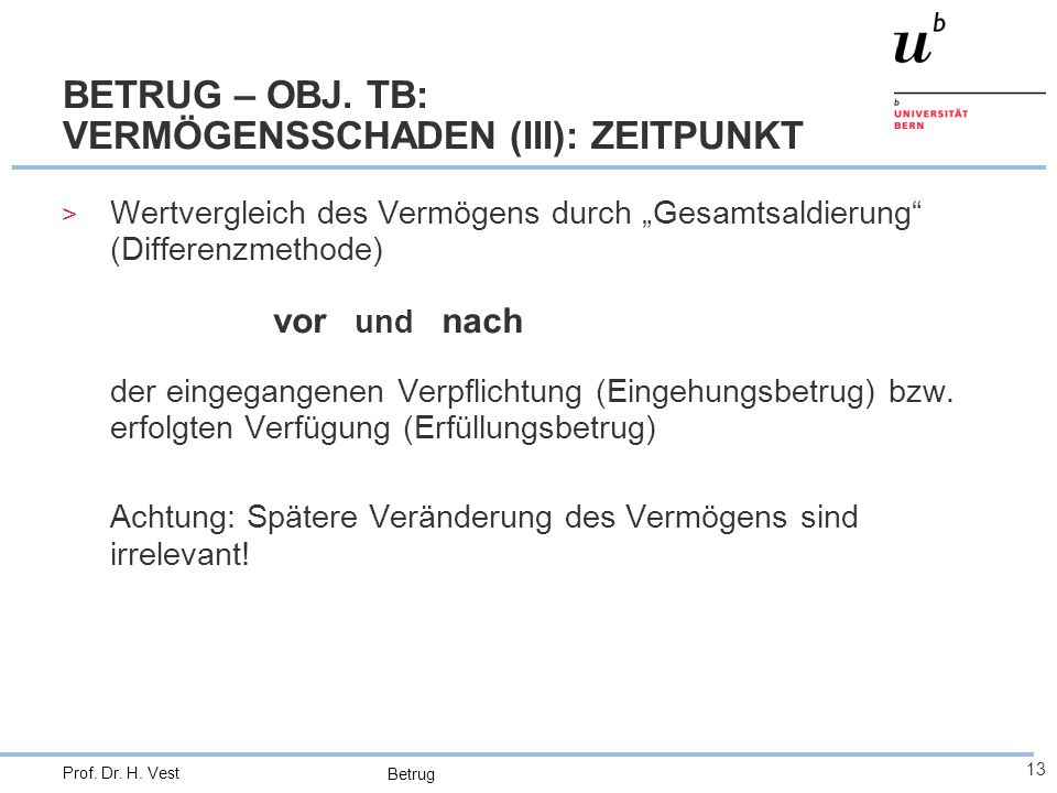 BETRUG – OBJ. TB: VERMÖGENSSCHADEN (III): ZEITPUNKT