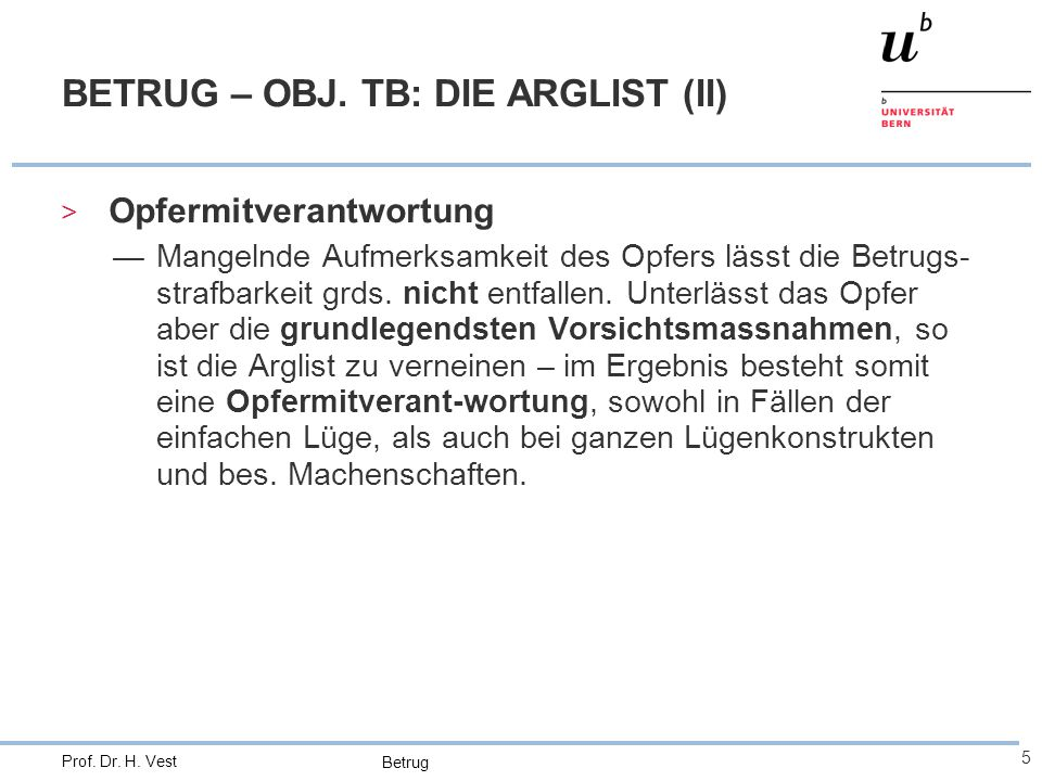 BETRUG – OBJ. TB: DIE ARGLIST (II)
