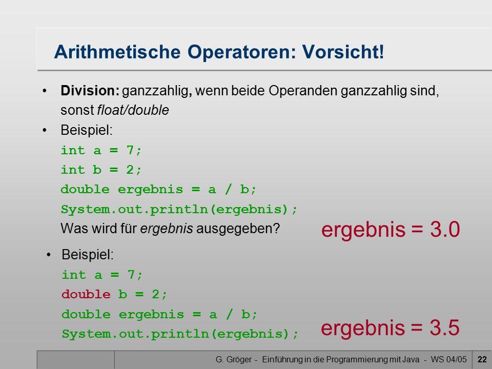 Arithmetische Operatoren: Vorsicht!
