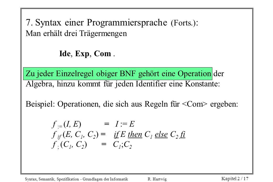 7. Syntax einer Programmiersprache (Forts.):