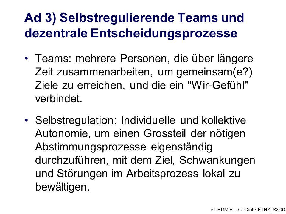 Ad 3) Selbstregulierende Teams und dezentrale Entscheidungsprozesse