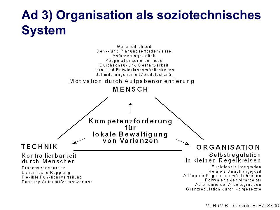 Ad 3) Organisation als soziotechnisches System