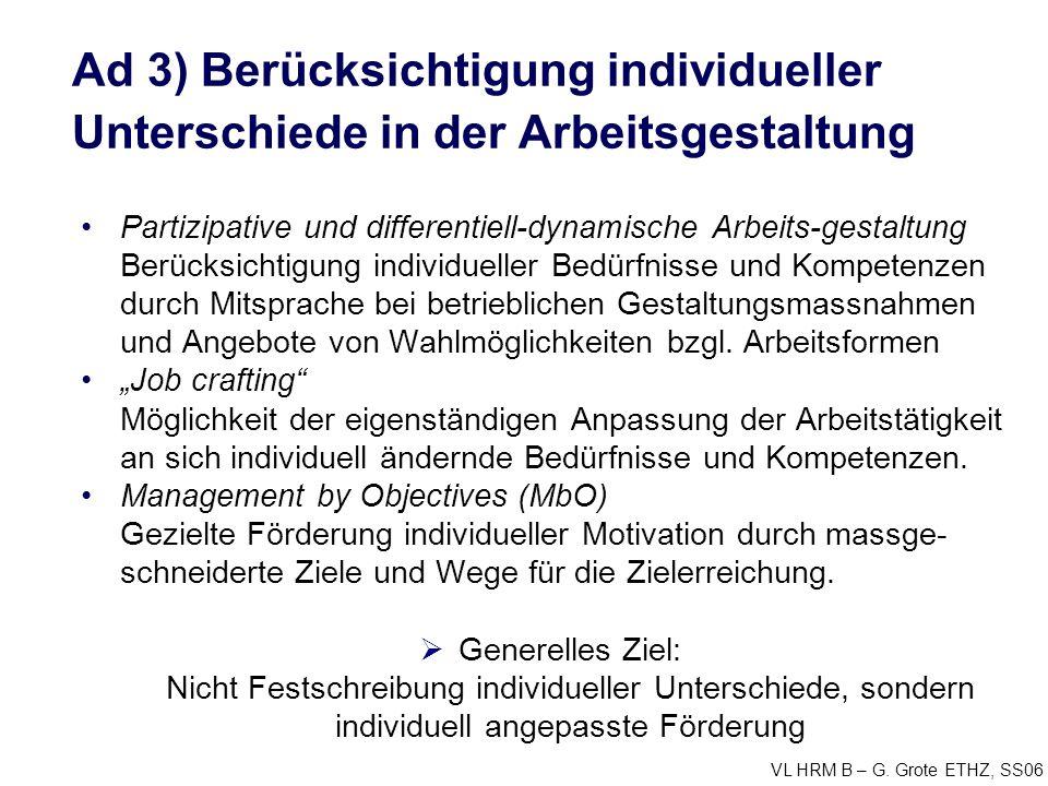 Ad 3) Berücksichtigung individueller Unterschiede in der Arbeitsgestaltung