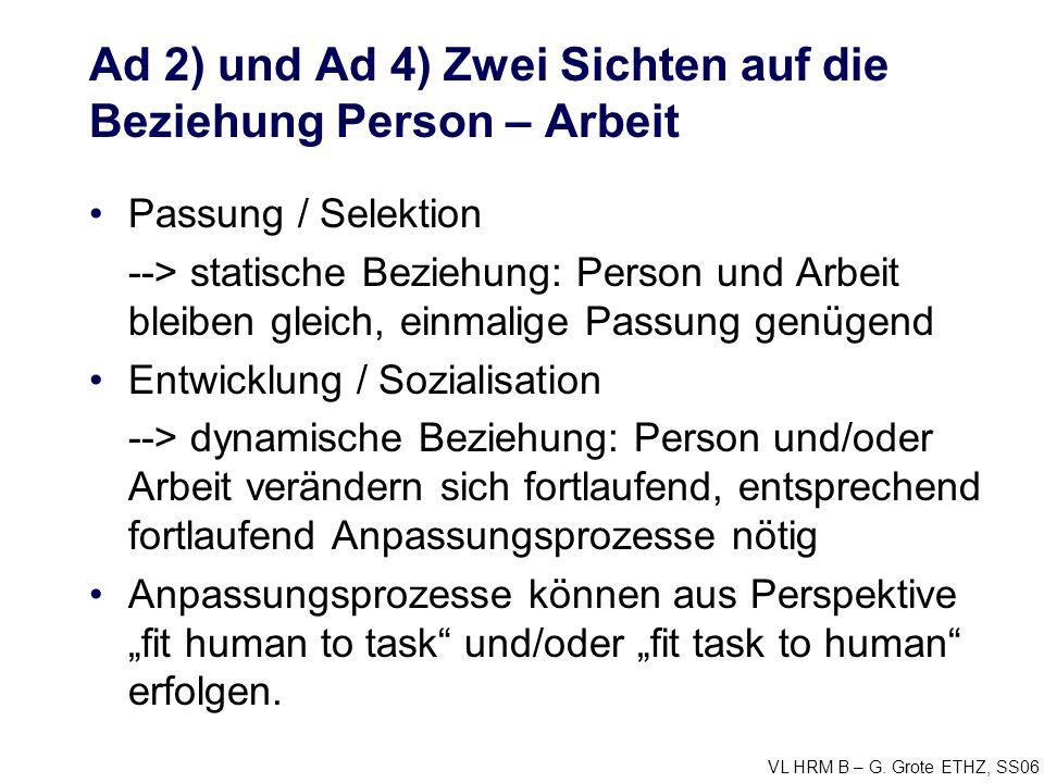 Ad 2) und Ad 4) Zwei Sichten auf die Beziehung Person – Arbeit