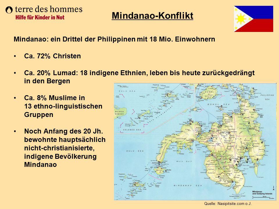 Mindanao-Konflikt Mindanao: ein Drittel der Philippinen mit 18 Mio. Einwohnern. Ca. 72% Christen.