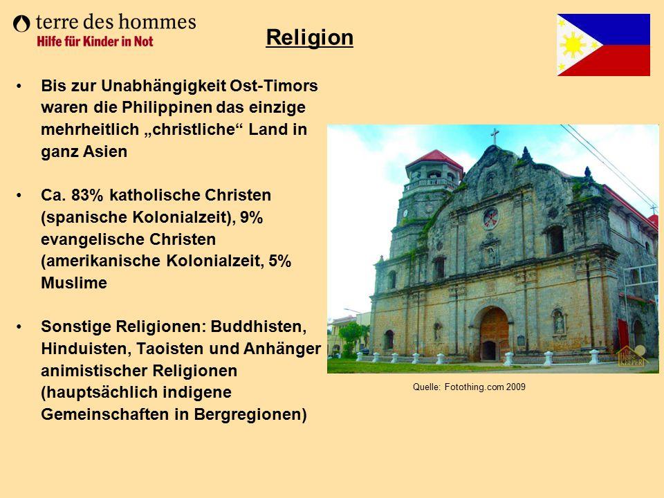 """Religion Bis zur Unabhängigkeit Ost-Timors waren die Philippinen das einzige mehrheitlich """"christliche Land in ganz Asien."""