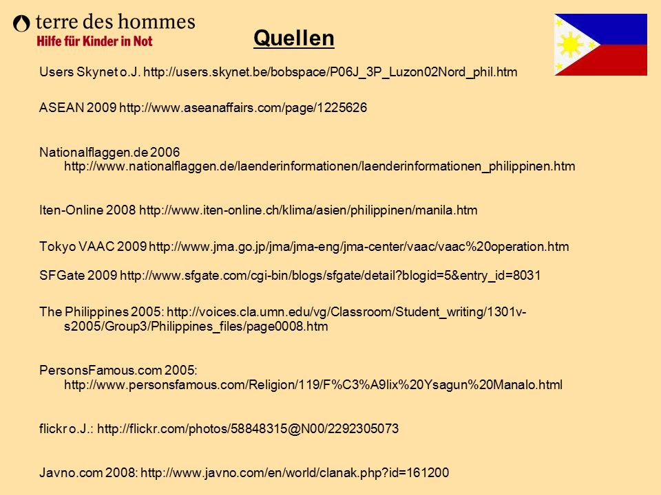 Quellen Users Skynet o.J. http://users.skynet.be/bobspace/P06J_3P_Luzon02Nord_phil.htm. ASEAN 2009 http://www.aseanaffairs.com/page/1225626.
