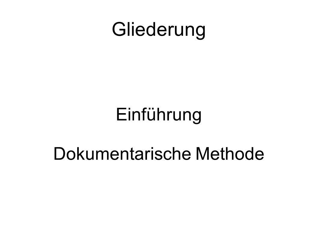 Einführung Dokumentarische Methode