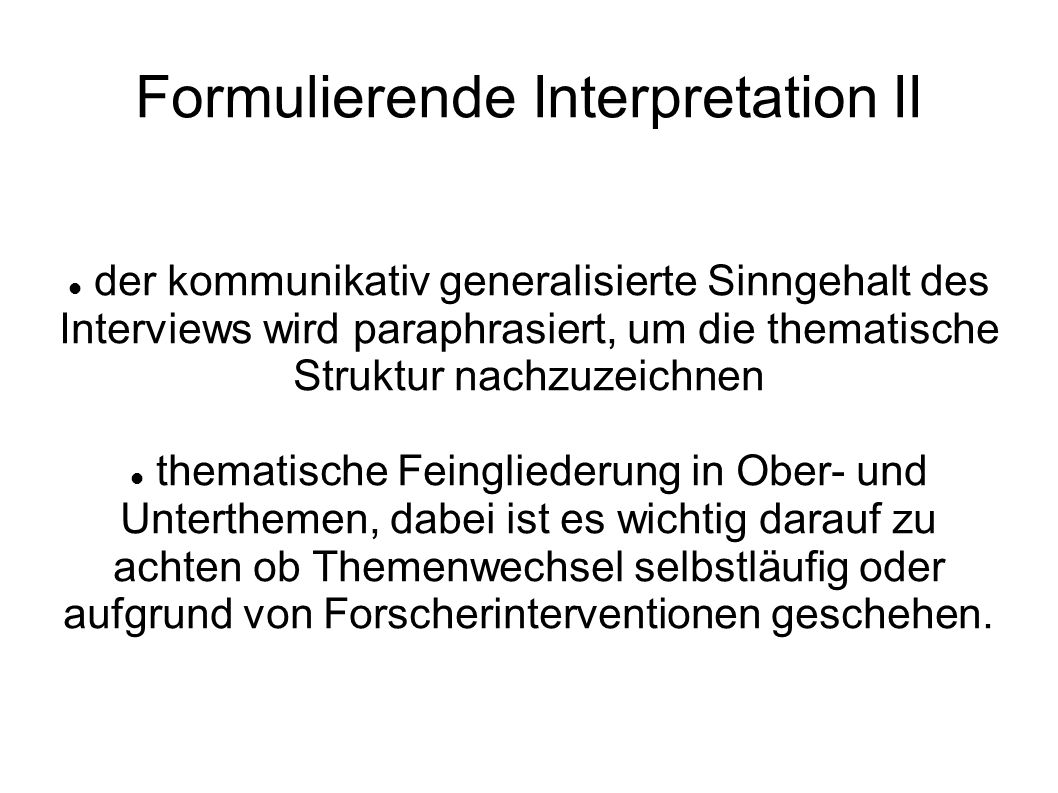 Formulierende Interpretation II