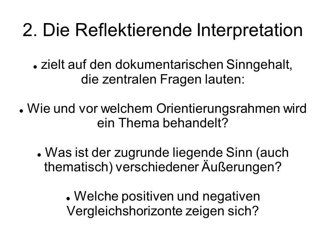 2. Die Reflektierende Interpretation