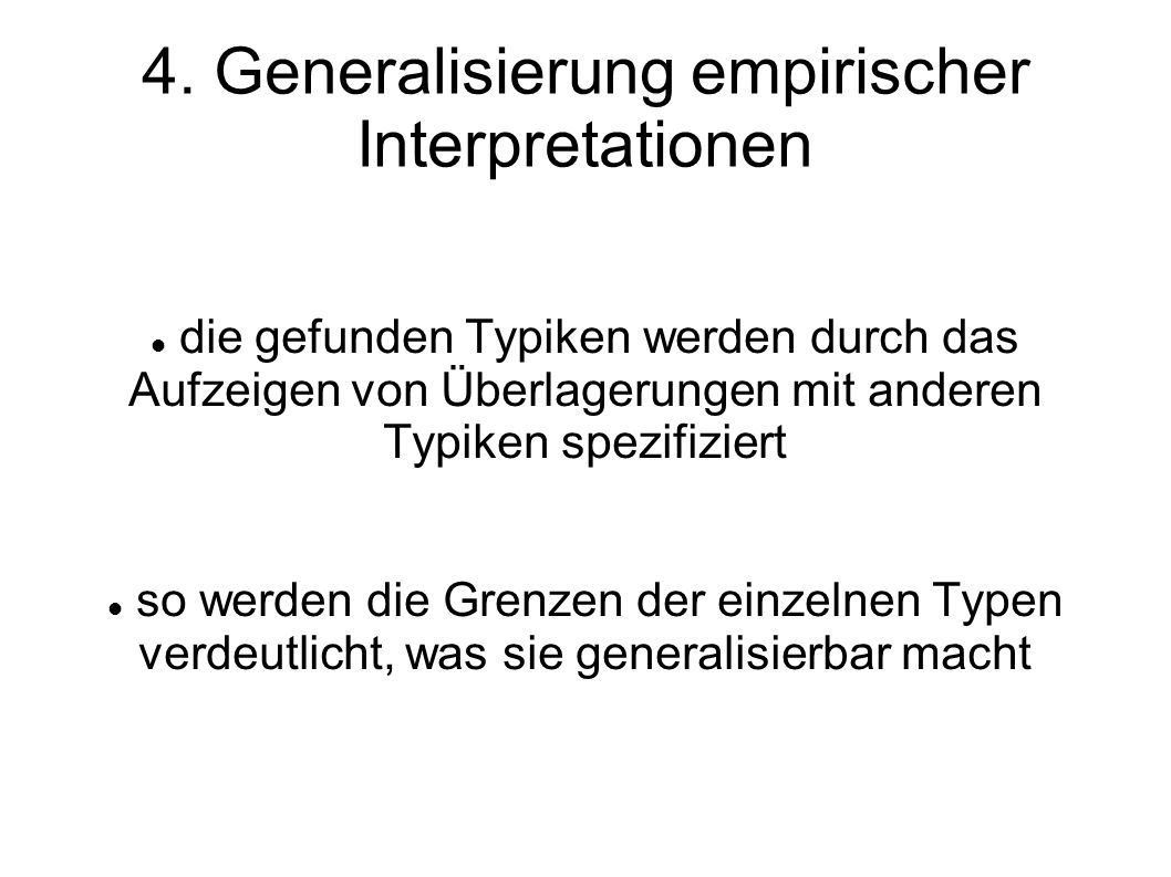 4. Generalisierung empirischer Interpretationen