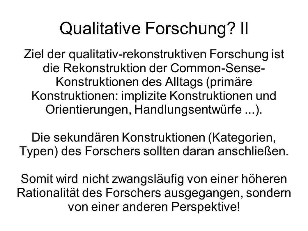 Qualitative Forschung II