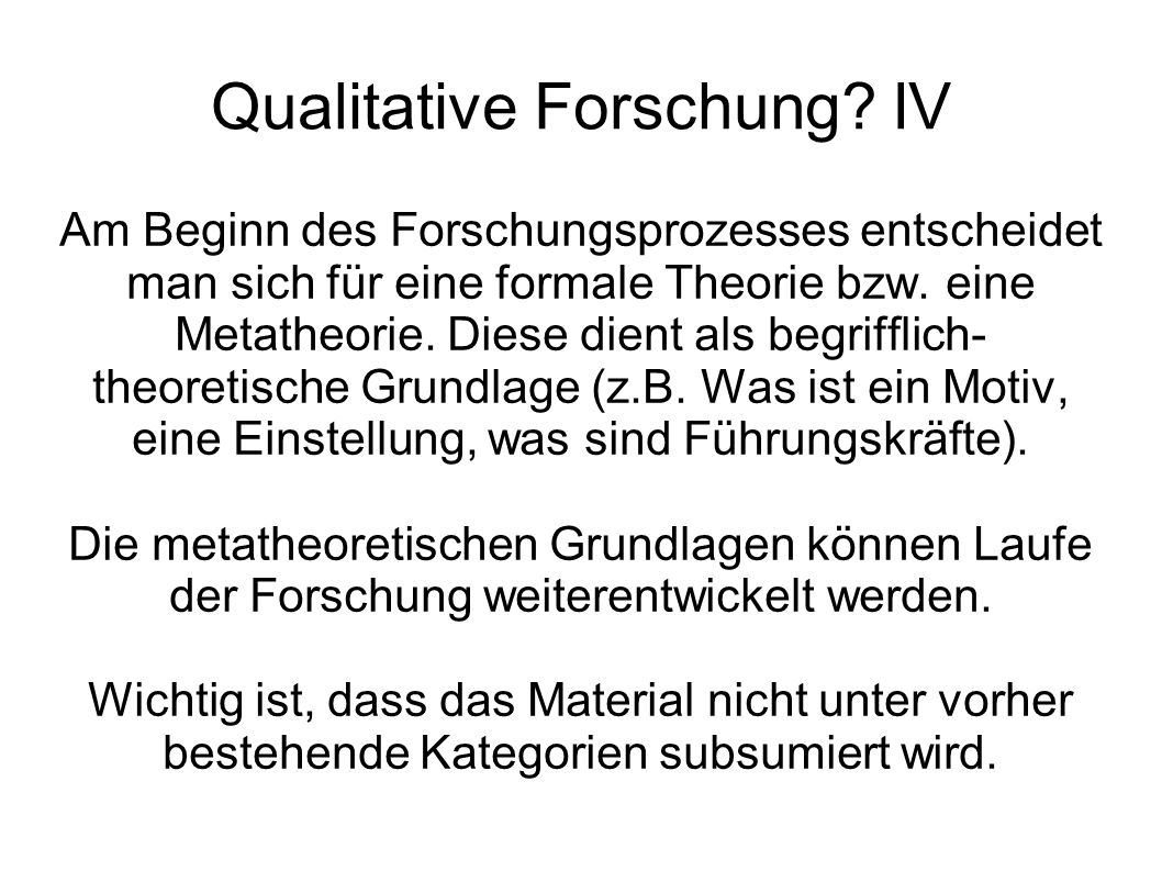 Qualitative Forschung IV
