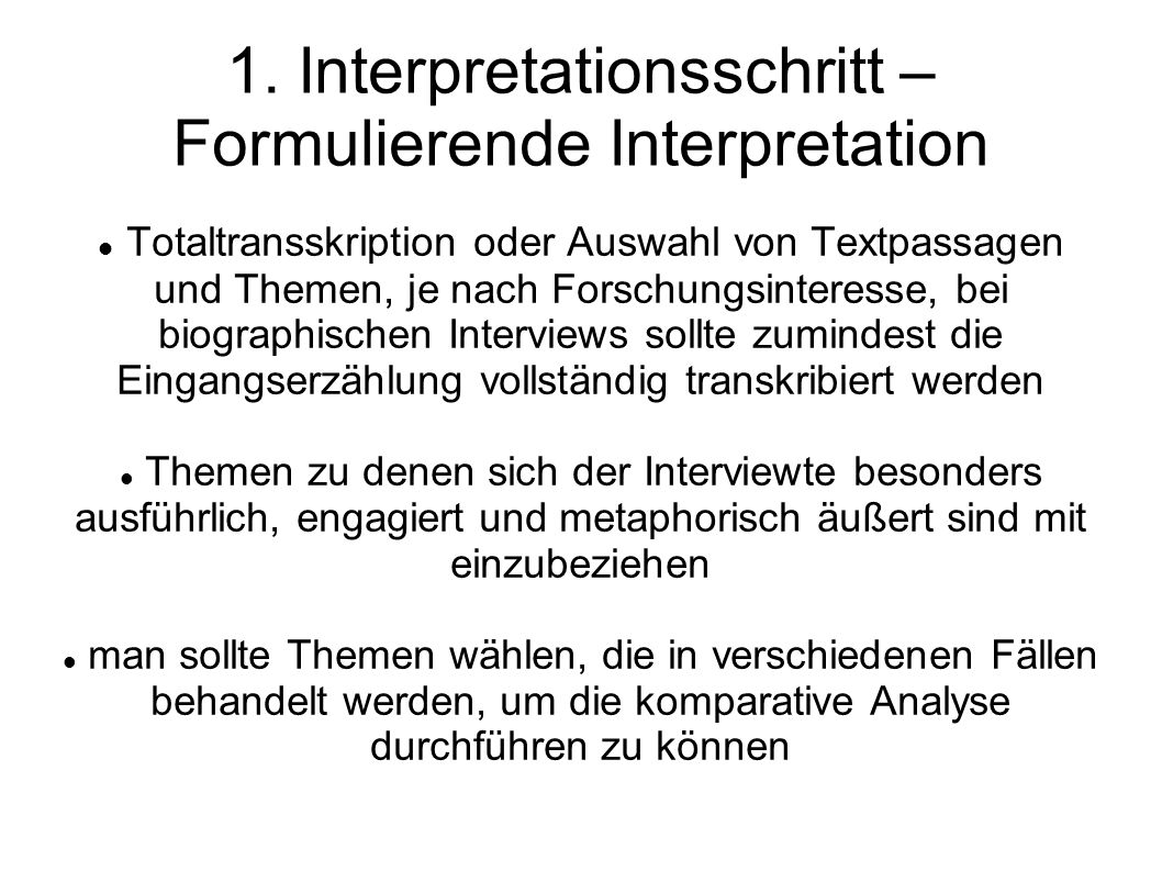 1. Interpretationsschritt – Formulierende Interpretation
