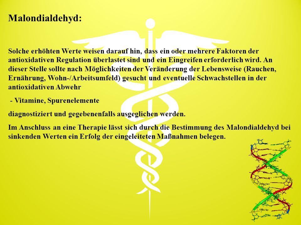 Malondialdehyd: