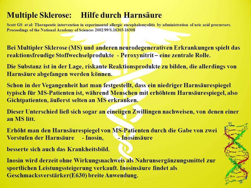 Multiple Sklerose: Hilfe durch Harnsäure