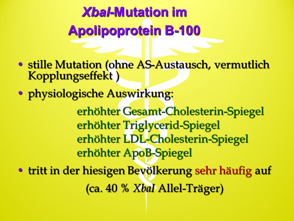 XbaI-Mutation im Apolipoprotein B-100
