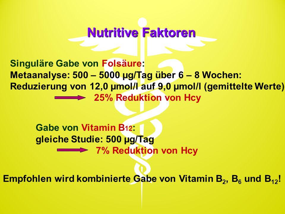 Nutritive Faktoren Singuläre Gabe von Folsäure: