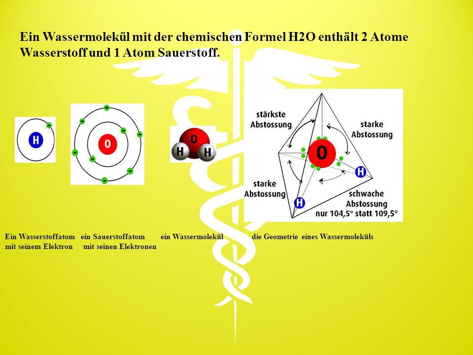 Ein Wassermolekül mit der chemischen Formel H2O enthält 2 Atome Wasserstoff und 1 Atom Sauerstoff.