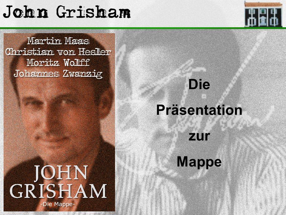 John Grisham Die Präsentation zur Mappe