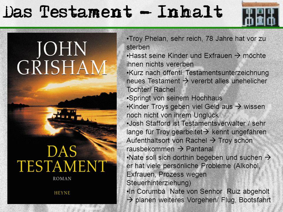 Das Testament - Inhalt Troy Phelan, sehr reich, 78 Jahre hat vor zu sterben. Hasst seine Kinder und Exfrauen  möchte ihnen nichts vererben.