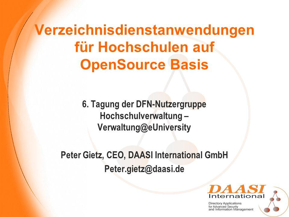 Verzeichnisdienstanwendungen für Hochschulen auf OpenSource Basis