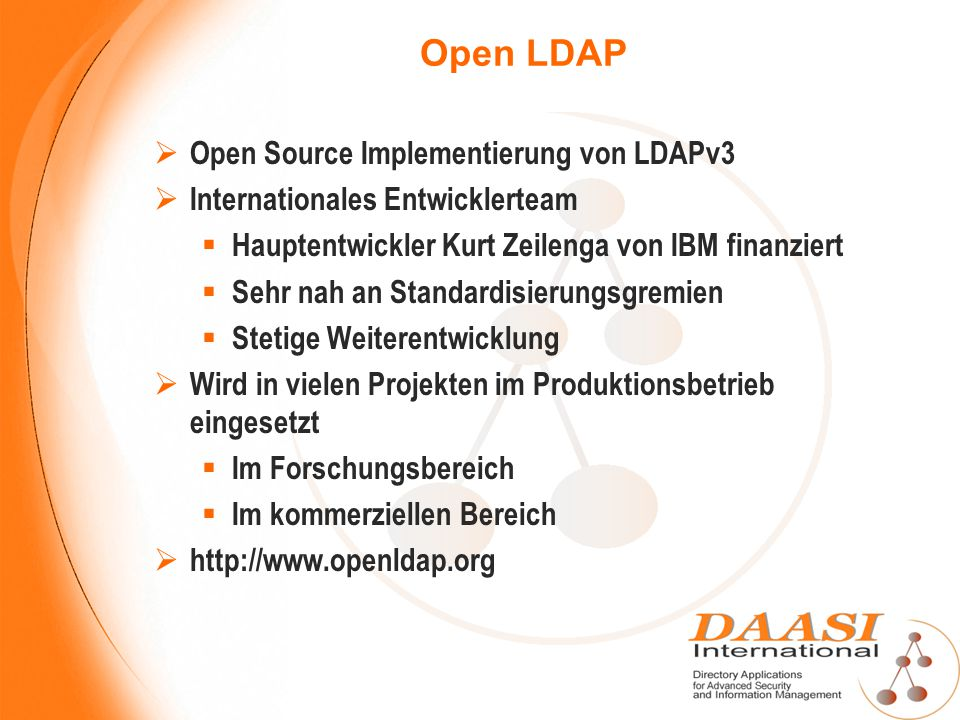 Open LDAP Open Source Implementierung von LDAPv3