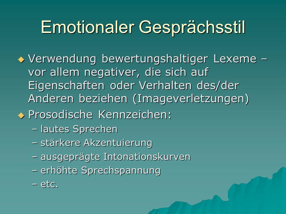 Emotionaler Gesprächsstil