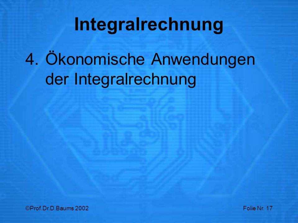 Integralrechnung Ökonomische Anwendungen der Integralrechnung