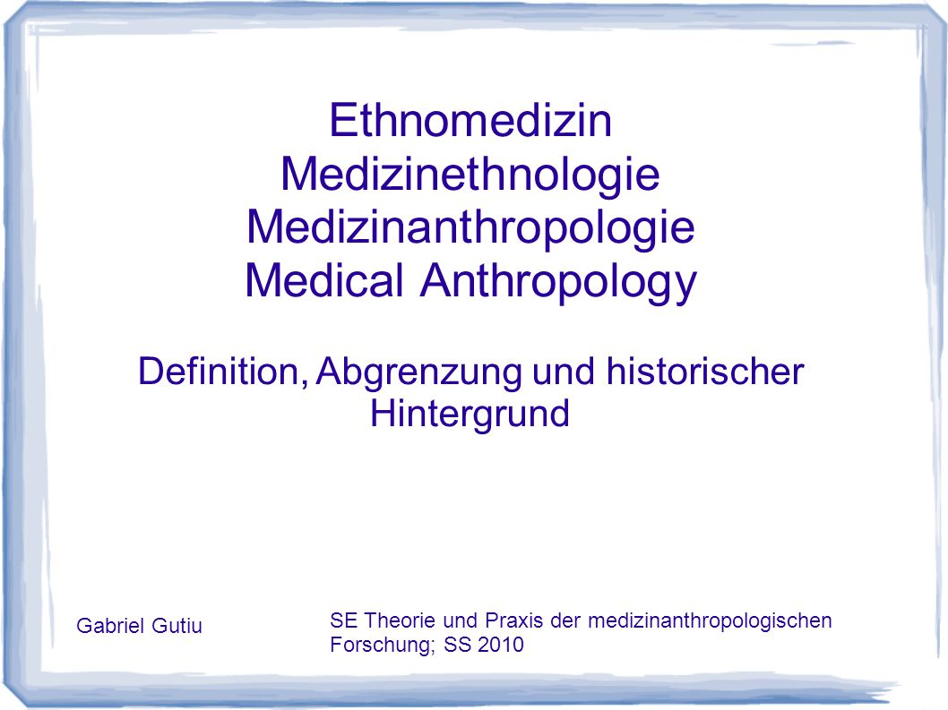 Medizinanthropologie Medical Anthropology